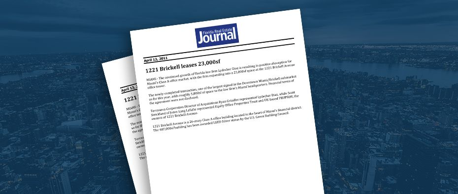 Picture of photo cover of article= Florida Real Estate Journal 1221 Brickell leases 23,000 SF lease 04-13-11