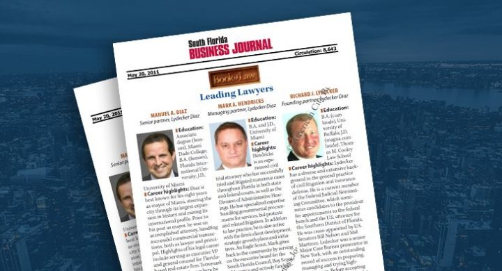 Picture of photo cover of article= South Florida Business Journal. Manny Diaz, Mark Hendricks, Richard Lydecker