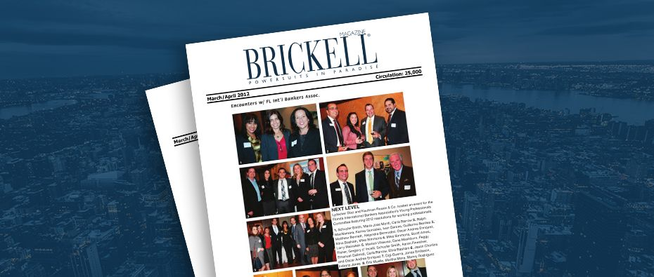 Picture of photo cover of article= Brickell Magazine Encountrs with Fl Int'l Banker Assoc. 03-01-12