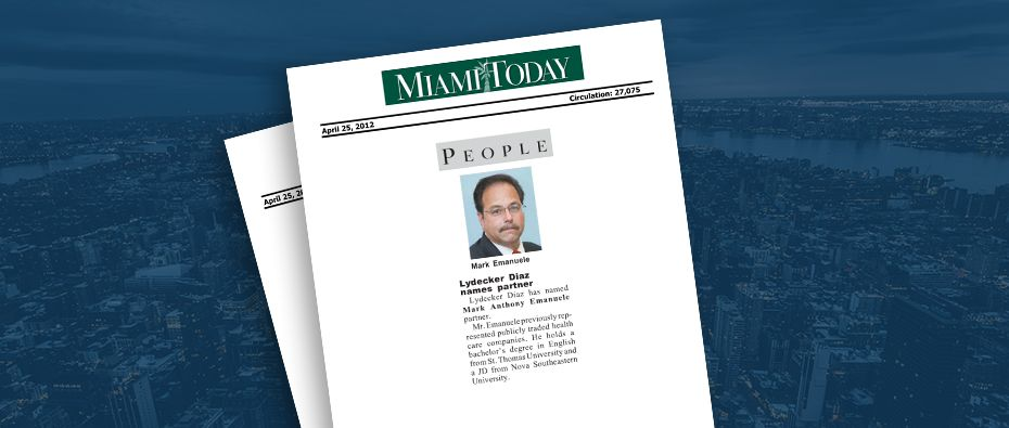 Picture of photo cover of article= Miami-Today-People-Lydecker-Diaz-names-partner-04-25-12