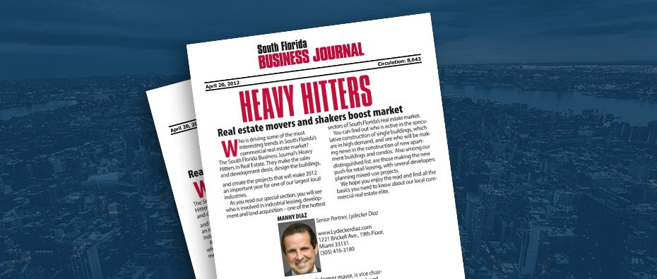Picture of photo cover of article= South FL Business Journal. Heavy Hitters Manny Diaz 04-20-12
