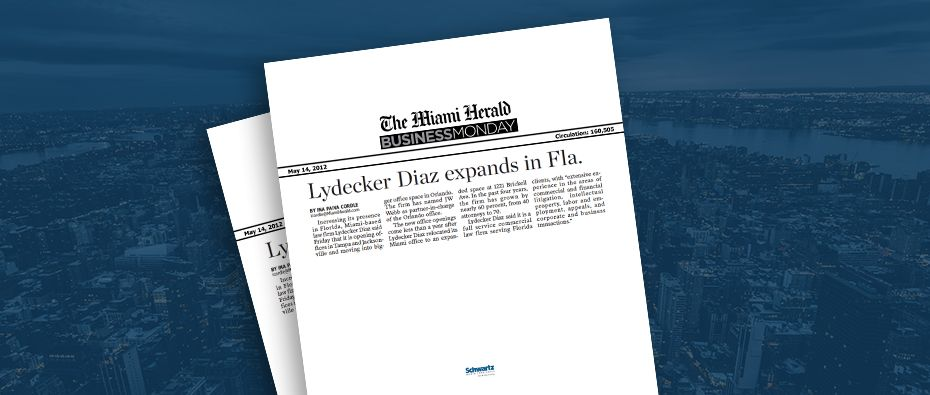 Picture of photo cover of article= Miami Herald - Business Monday Lydecker Diaz expands in Fla 05-14-12