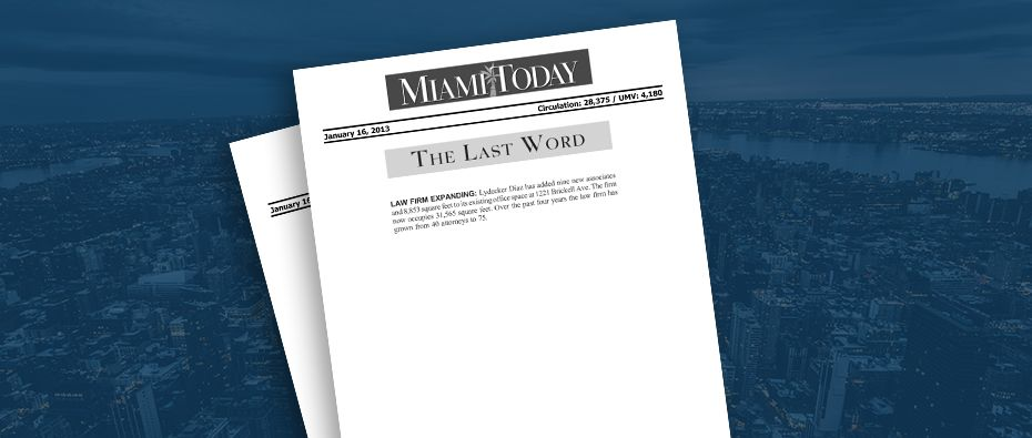 Picture of photo cover of article= Miami Today Law firm expanding 01-16-13