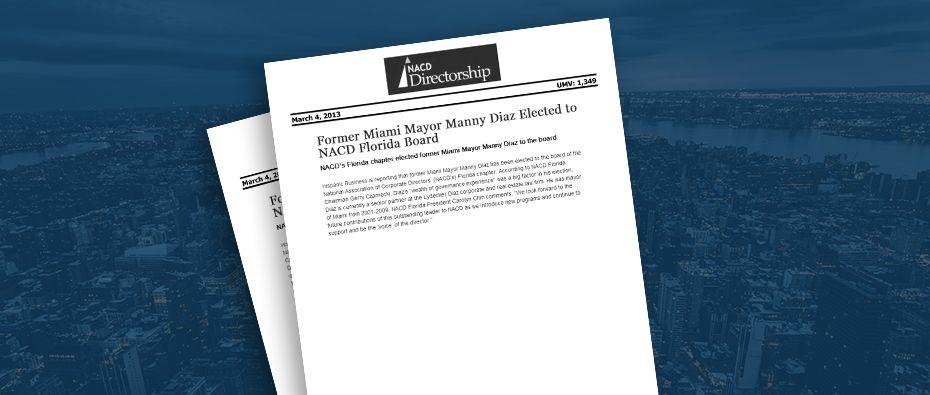 Picture of photo cover of article= NACD directorship. Former miami Mayor manny diaz elected to NACD 03-01-13