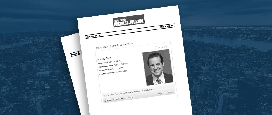 Picture of photo cover of article= South florida business journal People on the move Manny diaz