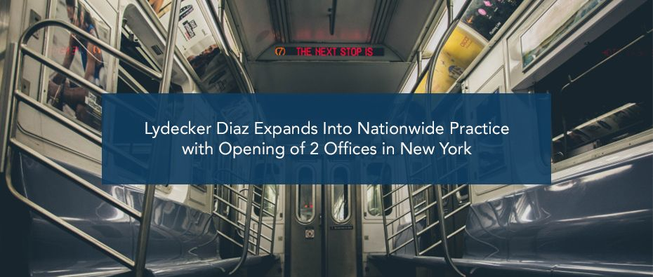 Picture of photo cover of article= Lydecker Diaz Expands Into Nationwide Practice with Opening of 2 Offices in New York (B)
